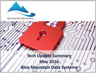 Cover Image Tech Update Summary from Blue Mountain Data Systems May 2016