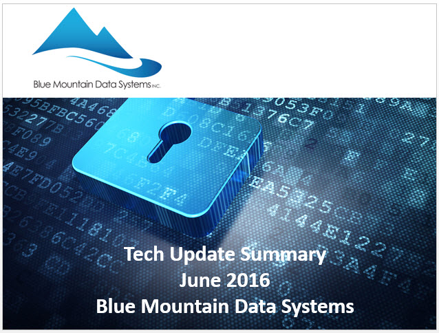 Tech Update Summary from Blue Mountain Data Systems June 2016 Cover Image
