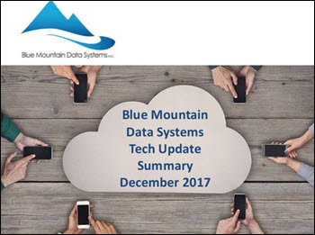 Cover of Powerpoint Presentation Blue Mountain Data Systems Tech Update Summary December 2017
