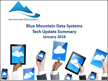 Front Cover of Slideshare Presentation Tech Update Summary from Blue Mountain Data Systems January 2018