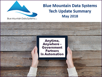 Tech Update Summary from Blue Mountain Data Systems May 2018