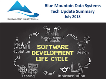 Tech Update Summary from Blue Mountain Data Systems July 2018
